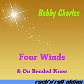 Four Winds by Bobby Charles