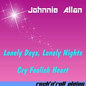 Lonely Days, Lonely Nights by Johnnie Allan
