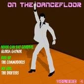 On the Dancefloor, Vol. 4 by Various Artists