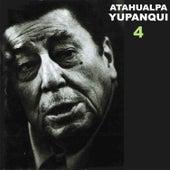 4 by Atahualpa Yupanqui