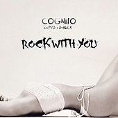 Rock with You by Cognito