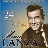 24 Canciones del Tenor Mario Lanza. Grandes Tenores de la Música Operística by Mario Lanza