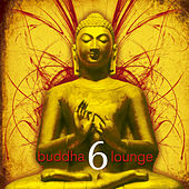 Buddha Lounge 6 by Various Artists