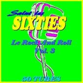 Salut les Sixties: Le Rock 'n' roll, Vol. 3 von Various Artists