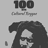 100 Hits Cultural Reggae by Various Artists