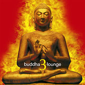 Buddha Lounge 3 by Various Artists