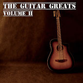 The Guitar Greats Volume 2 by Various Artists