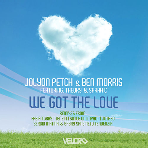 We Got the Love - Remixes by Ben Morris