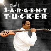 Simply Sargent Tucker by Sargent Tucker