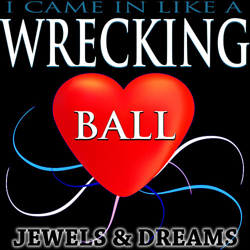 I Came in Like a Wrecking Ball by The Jewels