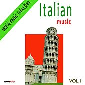 Italian Music, Vol. 1 by Various Artists
