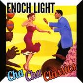 Cha Cha Classics by Enoch Light