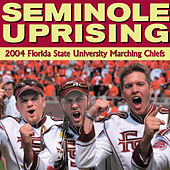 Seminole Uprising von Florida State University Marching Chiefs