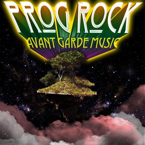 Prog Rock Avant-Garde Music by Various Artists