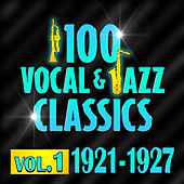100 Vocal & Jazz Classics - Vol. 1 (1921-1927) von Various Artists