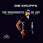 The Machinists of Joy von Die Krupps