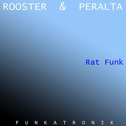 Rat Funk by Sammy Peralta