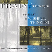 Train Of Thought by Wishful Thinking