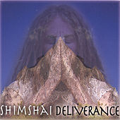 Deliverance by Shimshai
