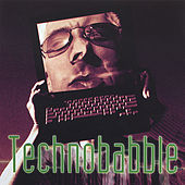 Technobabble by Various Artists