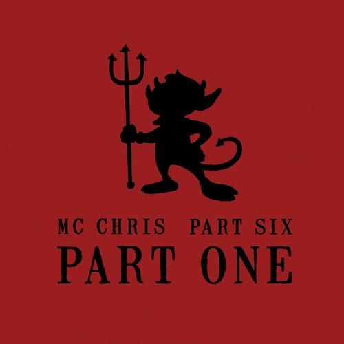 Part Six Part One by MC Chris (1)