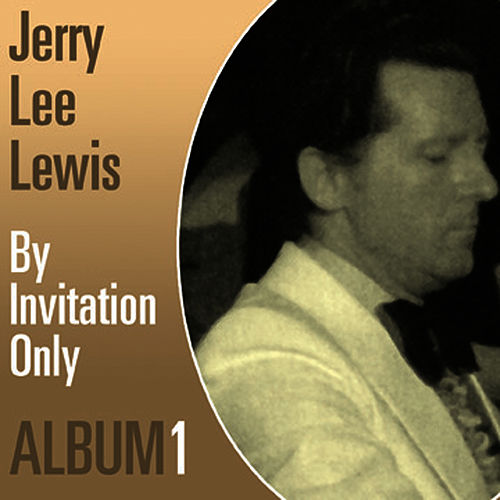 By Inovation Only Album One by Jerry Lee Lewis