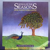 Songs Of The Seasons Volume 3 by Lakshmi Shankar