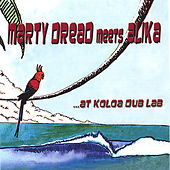 Marty Dread Meets Alika at Koloa Dub Lab by Various Artists