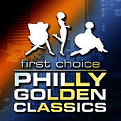 Philly Golden Classics by First Choice