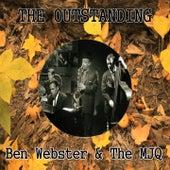 The Outstanding Ben Webster & the Mjq von Ben Webster