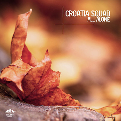 All Alone by Croatia Squad