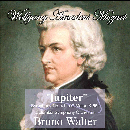 Mozart: 'Jupiter' Symphony No. 41 in C Major, K 551 by Bruno Walter