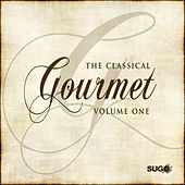 The Classical Gourmet, Vol. 1 by Various Artists