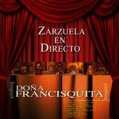 Zarzuela en Directo: Doña Francisquita by Orquesta Sinfónica de las PalmasCoro del Festival de Ópera de las Palmas de Gran Canaria