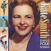 Sings Folk Songs by Kate Smith