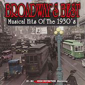 Broadway's Best Musical Hits of the 1930's by Various Artists