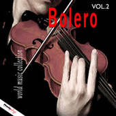Bolero, Vol. 2 by Various Artists