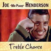 Treble Chance von Joe Henderson