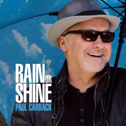 Rain or Shine by Paul Carrack