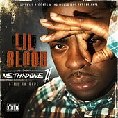 Methadone Pt. 2 (Still on Dope) by Lil Blood