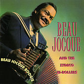 Beau Jocque Boogie by Beau Jocque & the Zydeco Hi-Rollers