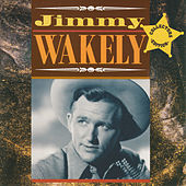 Jimmy Wakely by Jimmy Wakely