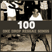 100 One Drop Reggae Songs von Various Artists