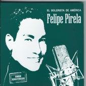 El Bolerista De America by Felipe Pirela