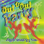 Out & Out Party, Vol. 1 (High Energy Mix) by Various Artists
