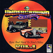 Underground Oldies Vol. 1 - Rare and Hard to Find Oldies by Various Artists