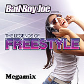 Badboyjoe's Legends of Freestyle Megamix by Various Artists