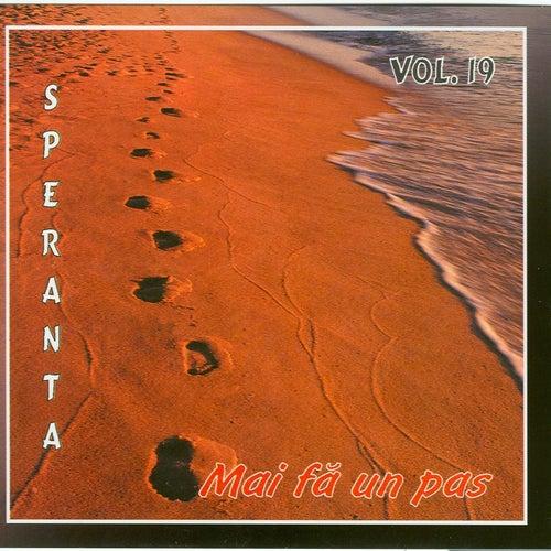 Speranta, Vol. 19 (Mai fa un pas) by Speranta