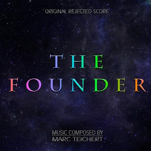 The Founder by Marc Teichert