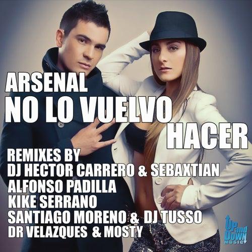 No Lo Vuelvo Hacer by Arsenal